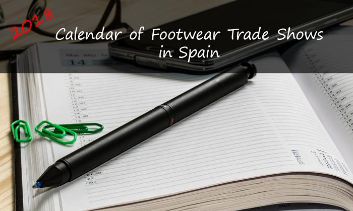 Calendar of Footwear Trade Shows in Spain, 2018