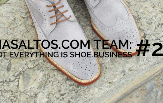 MASALTOS.COM TEAM: NOT EVERYTHING IS A SHOE BUSINESS # 2