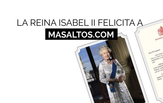 Happy Birthday Masaltos.com, por la Reina Isabel II
